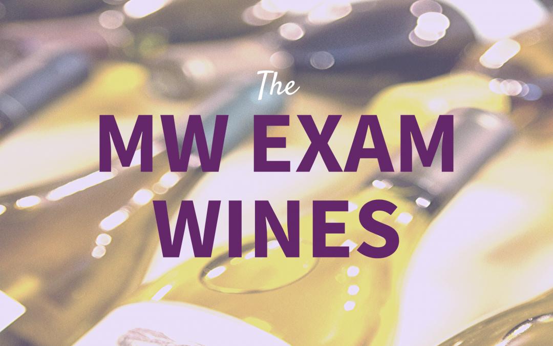 The MW Examination Wines 2017