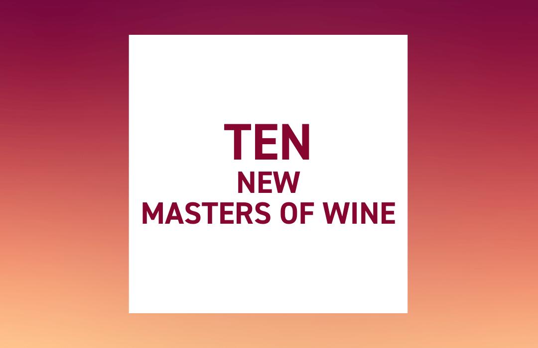 Ten new Masters of Wine
