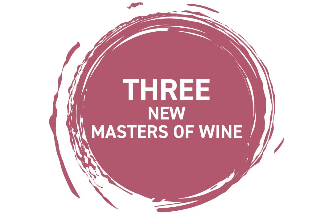 Three new Masters of Wine